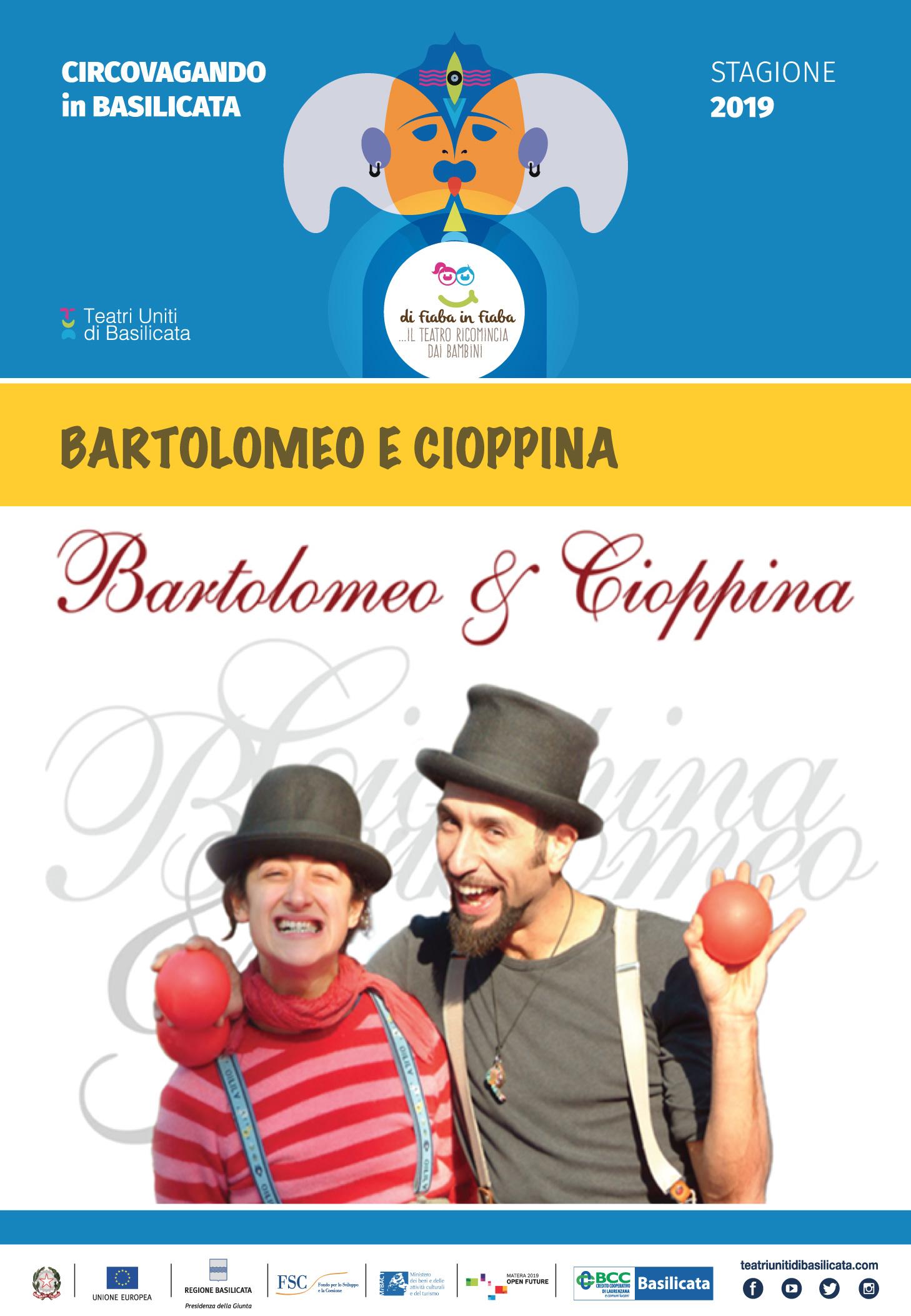 BARTOLOMEO E CIOPPINA
